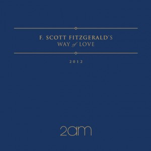 "Album artwork for 2AM's ""F.Scott Fitzgerald Way Of Love"""