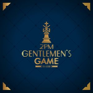 "Album art for 2PM's album ""Gentlemen's Game"""