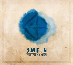 "Album art for 4MEN's Album ""The True Story"""