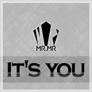 """Album art for MR.MR's album """"It's You"""""""