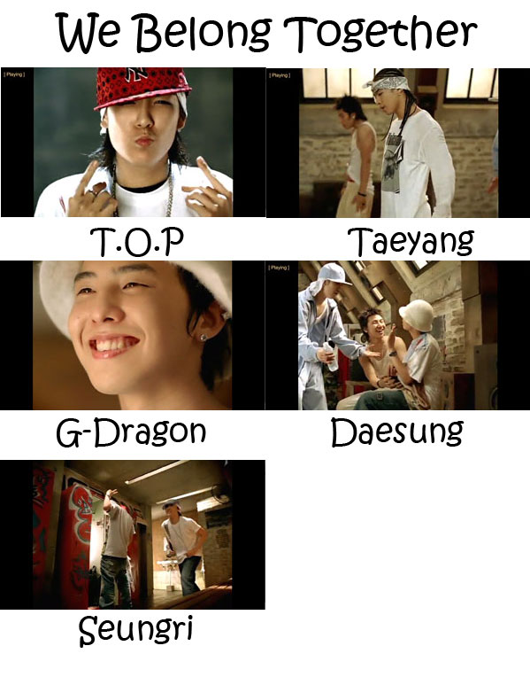 "The members of the Big Bang in the ""We Belong Together"""