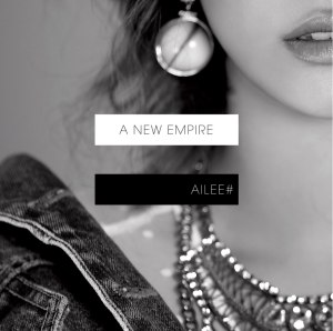 "Album art for Ailee's album ""A New Empire"""