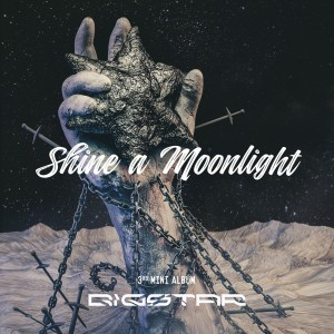 "Album art for Bigstar's album ""Shine A Moon Light"""