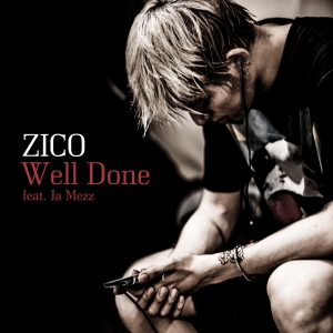 "Album art for Zico's album ""Well Done"""