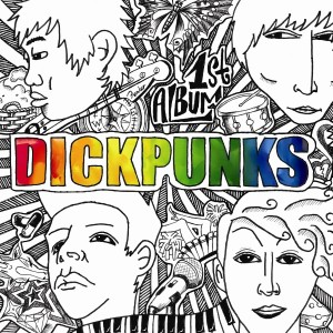Album art for Dickpunk's 1st album