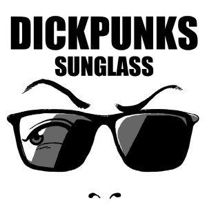 "Album art for Dickpunk's album ""Sunglass"""