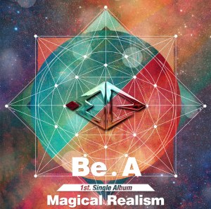 "Album art for Be.A's album ""Magical Realism"""