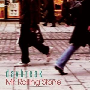 """Album art for Daybreak's album """"Mr. Rolling Stone"""""""