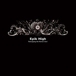 "The album art for Epik High's album ""Remapping The Human Soul"""