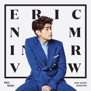 "Album art for Eric Nam's album ""Interview"""