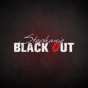 """Album art for Stephanie's album """"Black Out"""""""