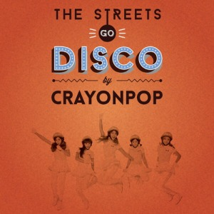 "Album art for Crayon Pop's albm ""The Streets Go Disco"""