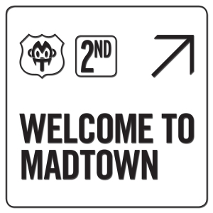 "Album art for Madtown's album ""Welcome To Madtown"""