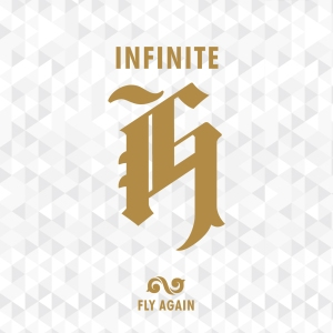 "Album art for Infinite-H's album ""Fly Again"""