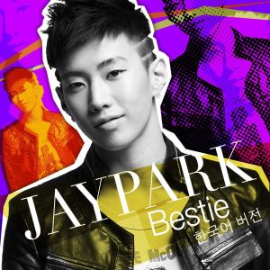 "Album art for Jay Park's album ""Bestie"""