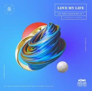 "Album art for Jay Park's album ""Love My Life"""