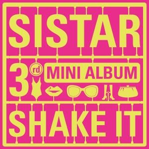 """Album art for SISTAR's album """"Shake It"""""""