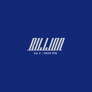 "Album art for Billion's album ""I Have You"""