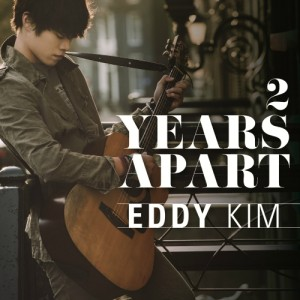 "Album art for Eddy Kim's album ""2 Years Apart"""