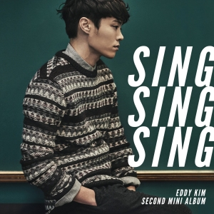 "Album art for Eddy Kim's album ""Sing Sing Sing"""