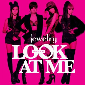 "Album art for Jewelry's album ""Look At Me"""