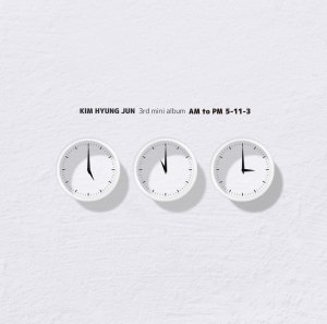 "Album art for Kim Hyun Jun's album ""AM to PM 5-11-3"""