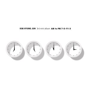 "Album art for Kim Hyung Jun's album ""AM to PM 7-5-11-3"""