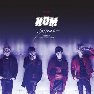 "Album art for NOM (No Other Man)'s album ""Kidding Me"""
