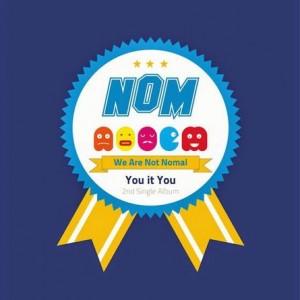 "Album art for NOM's album ""You It You"""
