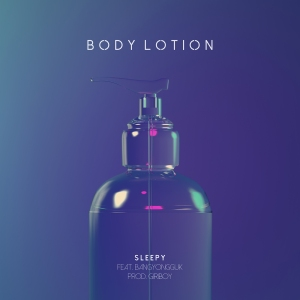 "Album art for Sleepy (Untouchable)'s album ""Body Lotion"""