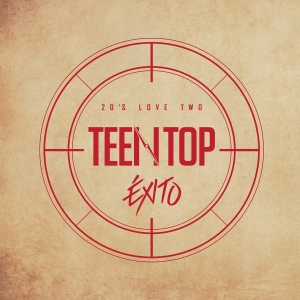 "Album art for Teen Top's album ""Exito 20's Love Two"""