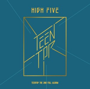 "Album art for Teen Top's album ""High Five"""