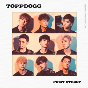 "Album art for Topp Dogg's album ""First Street'"
