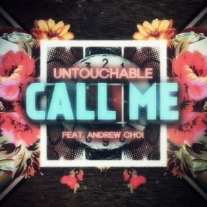 "Album art for Untouchable's album ""Call Me"""