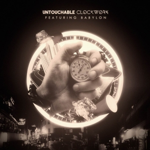 "Album art for Untouchable's album ""Clockwork"""