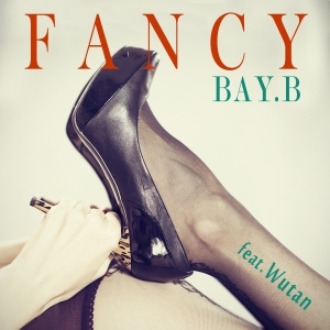 "Album art for Bay.B's album ""Fancy"""
