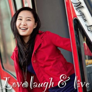 "Album art for Megan Lee's album ""Love, Laugh & Live"""