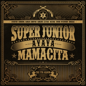 "Album art for Super Junior's album ""Mamacita"""