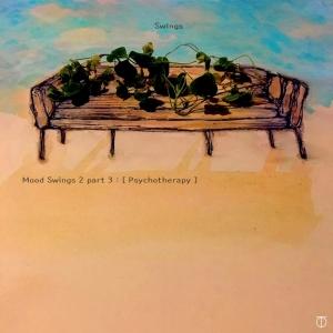 "Album art for Swings's album ""Mood Swings 2 Part 3: Psychotherapy"""