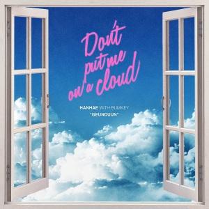 """Album art for Hanhae's album """"Don't Put Me On A Cloud"""""""