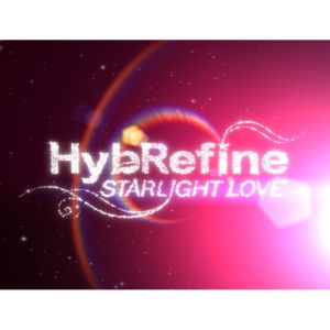 "Album art for HybReFine Repackage's album ""Starlight Love"""