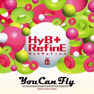 """Album art for HybReFine (Phantom)'s album """"You Can Fly"""""""