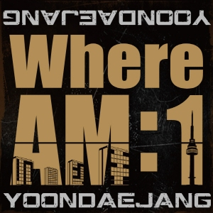 "Album art for Pharoh(Yoon Dae Jang)'s album ""Where AM:1"""