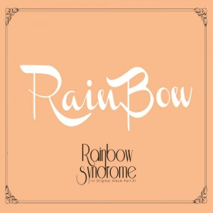 "Album art for RANIBOW's album ""Rainbow Syndrome Part 1"""