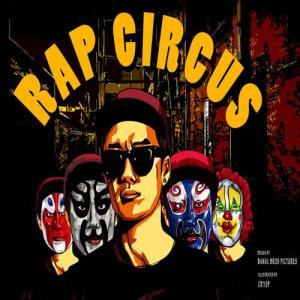 "Album art for San.E's album ""Rap Circus"""