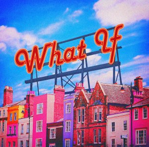 "Album art for San.E's album ""What If"""