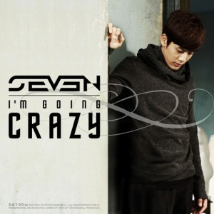 "Album art for Se7en's album ""I'm Going Crazy"""
