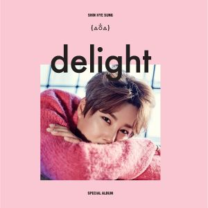 "Album art for Shin Hye Sung's album ""Delight"""
