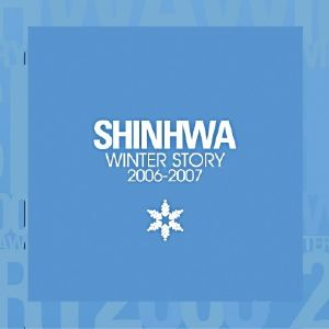 "Album art for Shinhwa's album ""Winter Story 2006-07"""