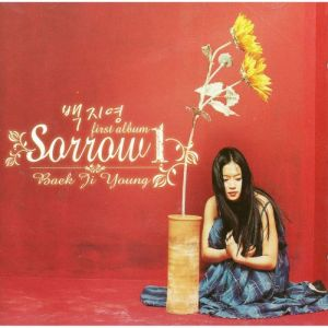 "Album art for Baek Ji Young's album ""Sorrow"""